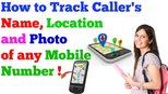 Track Caller's Name, Location And Photo Of Any Mobile Number